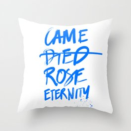 #JESUS2019 - Came Died Rose Eternity (blue) Throw Pillow