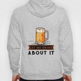 Beer Lovers Funny Drinking Hoody