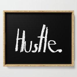 Hustle. Serving Tray
