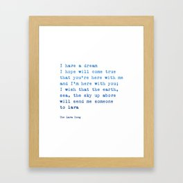 Lava song Love Quote Framed Art Print