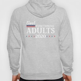 Elect Functioning Adults 2020 Blue Vote the Wave Hoody
