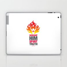Worship Him In Spirit & In Truth Laptop & iPad Skin