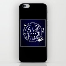 Let Go iPhone & iPod Skin