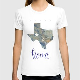 Is Texas Your Home, state of Texas, home typography T-shirt