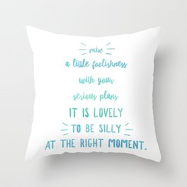 A Little Foolishness Throw Pillow