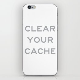 Clear Your Cache iPhone Skin