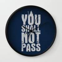 aragorn Wall Clocks featuring You shall not pass  by Nxolab