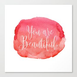 You are Beautiful - red Canvas Print