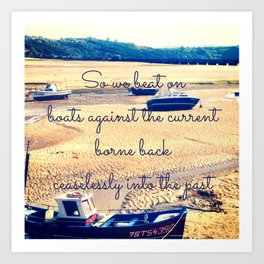 So We Beat On, Boats Against the Shore... Art Print