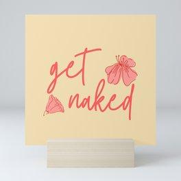Get Naked Mini Art Print