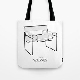 Chairs - A tribute to seats: I'm a Wassily (poster) Tote Bag