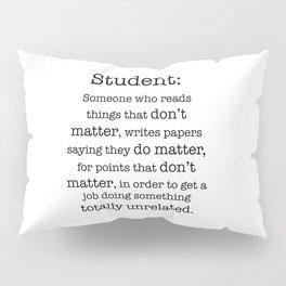 Student definition Pillow Sham
