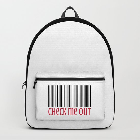 Check Me Out Funny Quote Backpack