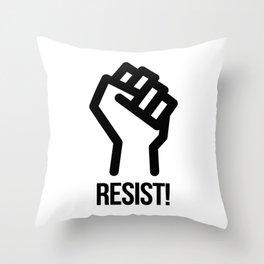 Resist! Throw Pillow