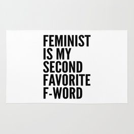 Feminist is My Second Favorite F-Word Rug