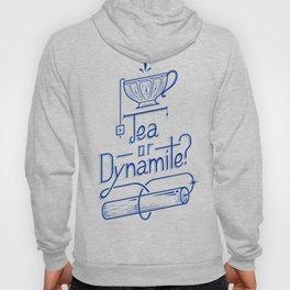 Tea or Dynamite? (blue) Hoody