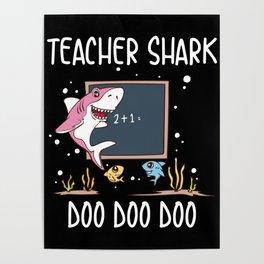 Funny Teacher Shark Doo Doo Doo School Student Classroom Educator Gift Poster