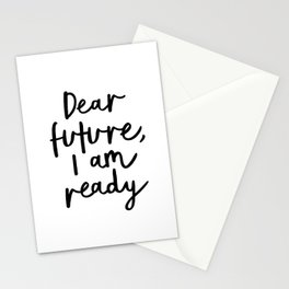 Dear Future I Am Ready modern black and white minimalist typography poster home room wall decor Stationery Cards