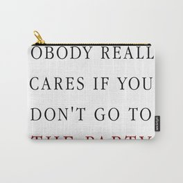 Nobody really cares Carry-All Pouch