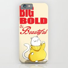 Big Bold & Beautiful Slim Case iPhone 6s