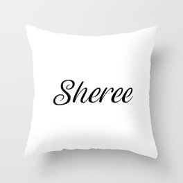 Name Sheree Throw Pillow