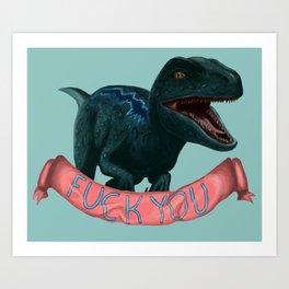 Blue Says Fuck You Art Print