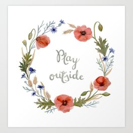'Play outside' watercolor flower wreath Art Print