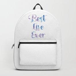 Best Life Ever Backpack