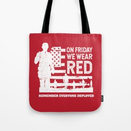 We Wear Red Friday Soldier Tote Bag