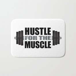 Hustle For The Muscle Bath Mat