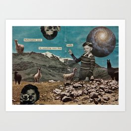 Hallucination Must Be Something More Than Reality Art Print