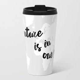 Adventure is in our Soul Travel Mug