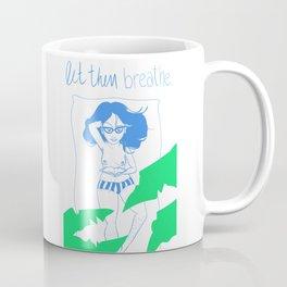 LET THEM BREATHE 1 Coffee Mug