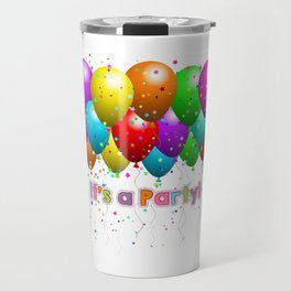 It's A Party Colorful Balloons Travel Mug