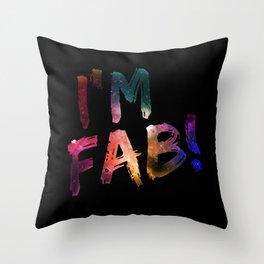 I'm Fab! Throw Pillow