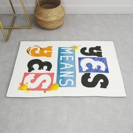 "YES means YES - SB 967 - California's so-called ""yes means yes"" law Rug"