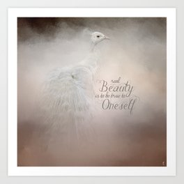 Real Beauty is to be True To Oneself White Peacock Art Print