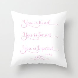 You is Kind - Pink and White Throw Pillow