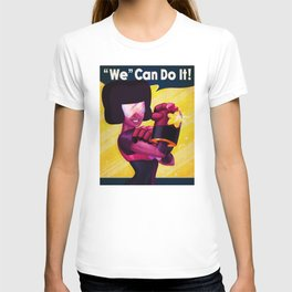 'We' Can Do It! T-shirt