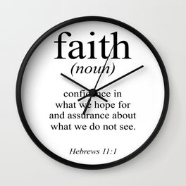 Hebrews 11:1 Faith Definition Black & White, Bible verse Wall Clock