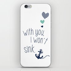 With You I Wont Sink iPhone Skin