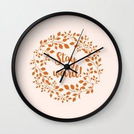 STAY WEIRD! Wall Clock