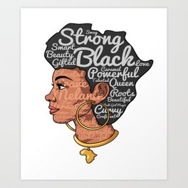 Melanin Afro Motivation Woman Art Print