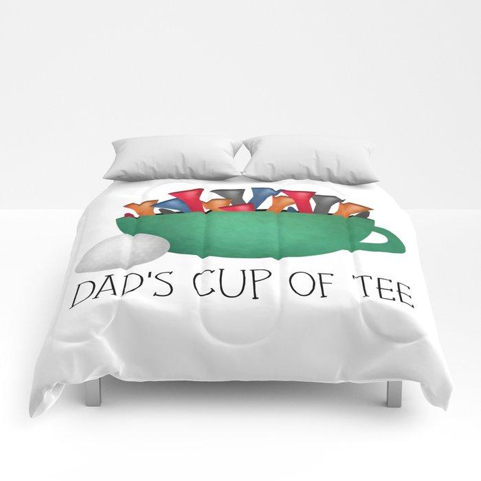 Dad's Cup Of Tee Comforters