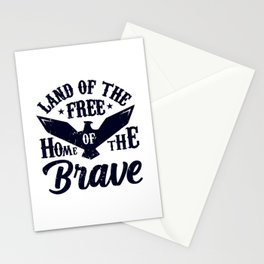 Land Of The Free Home Of The Brave 4th Of July - Independence Day Stationery Cards