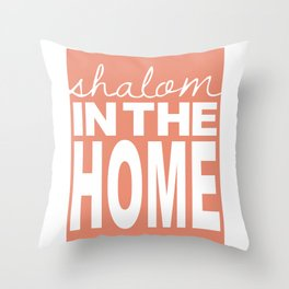 Shalom in the Home, salmon Throw Pillow