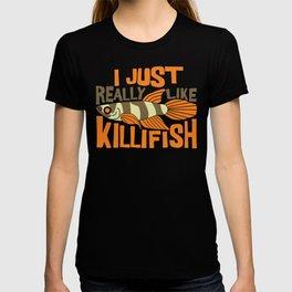 I JUST REALLY LIKE Killifish I Funny Aquaristic graphic T-shirt