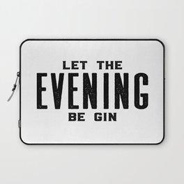 GIN AND TONIC, Let The Evening Be Gin, Bar Decor,Bar Cart,Bar Wall Art,Home Bar Decor,Party Decor,Al Laptop Sleeve