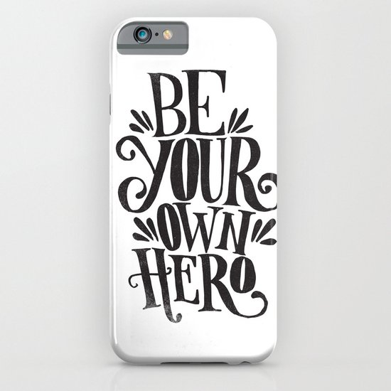 BE YOUR OWN HERO iPhone & iPod Case