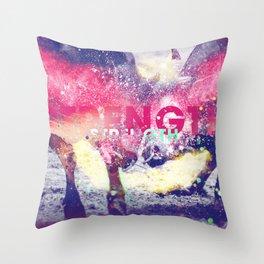 Strenght Throw Pillow